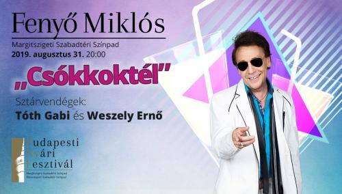 """""""Csókkoktél"""" Fenyő Miklós koncert Margitsziget   Fenyő Miklós"""